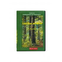 DVD Le Bois de Mixe Bidache